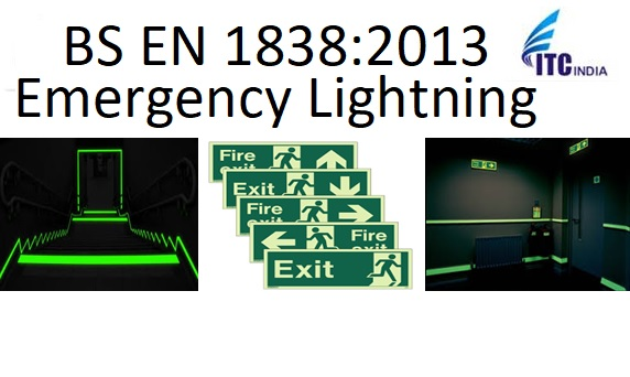 BS EN 1838:2013 Emergency Lighting